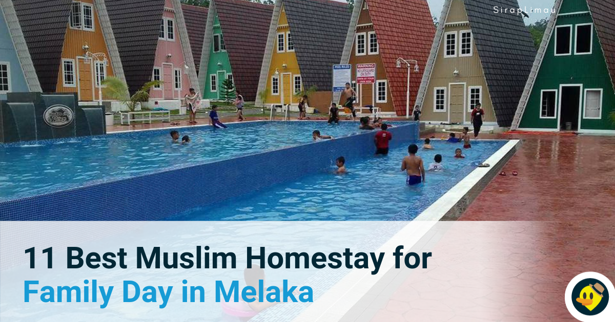 11 Best Muslim Homestay for Family Day in Melaka Featured Image
